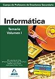 Cuerpo de profesores de enseñanza secundaria. Informática. Temario. Volumen i (Profesores Eso - Fp 2012)