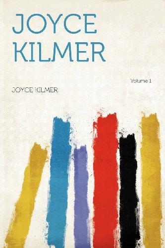 Joyce Kilmer Volume 1