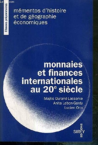 Monnaies et finances internationales au 20e siècle