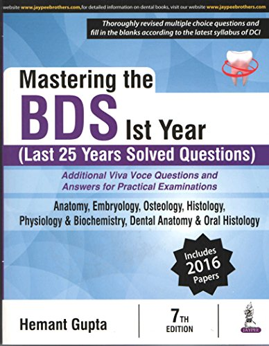 MASTERING THE BDS IST YEAR (LAST 25 YEARS SOLVED QUESTION)