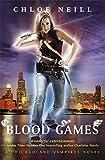 Blood Games: A Chicagoland Vampires Novel (Chicagoland Vampires Series)