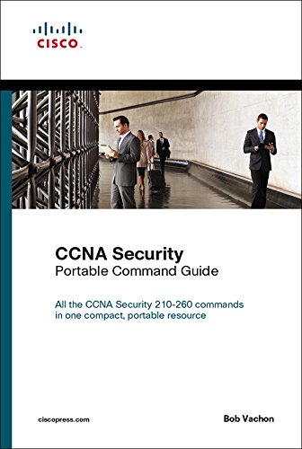 CCNA Security (210-260) Portable Command Guide: Exam 54 Porta Comma ePub _2 (English Edition) por Bob Vachon