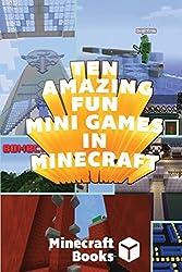 Ten Amazing Fun Mini Games in Minecraft