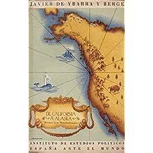 DE CALIFORNIA A ALASKA. Historia de un Descubrimiento (Madrid, 1945)