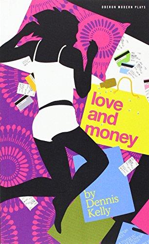 Love and Money (Oberon Modern Plays)