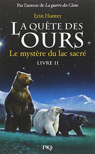 2. La quête des ours : Le mystère du lac sacré (2) par Erin HUNTER