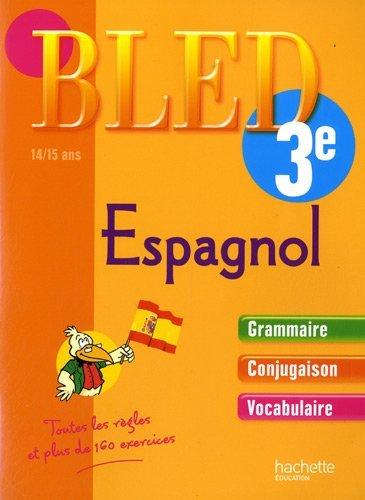 Bled Espagnol 3e : 14/15 ans by Ana Bessais-Caballero (2010-01-13)