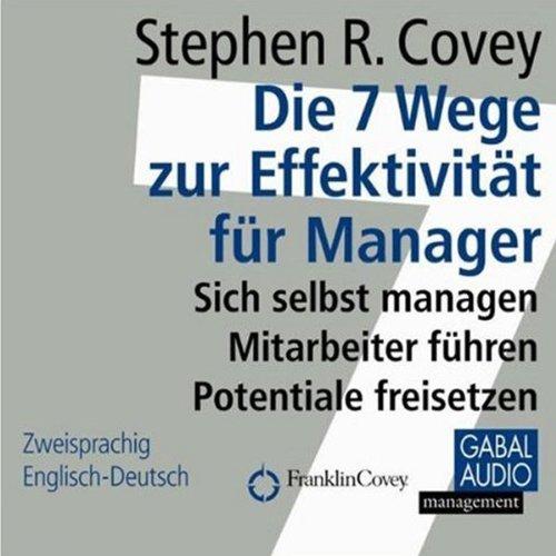 Buchseite und Rezensionen zu 'Die 7 Wege zur Effektivität für Manager' von Stephen R. Covey