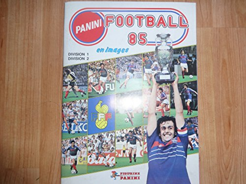 Panini Football 1985 en images (Division 1, Division 2) par Figurine Panini