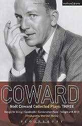 Noel Coward Collected Plays: THREE