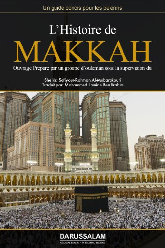 l-39-histoire-de-makkah-al-moukarramah