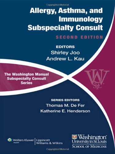 The Washington Manual of Allergy, Asthma, and Immunology Subspecialty Consult (The Washington Manual® Subspecialty Consult Series) by Shirley Joo MD (2012-08-15) par Shirley Joo MD; Andrew Kau MD;