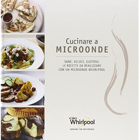 Cucinare a Microonde, ricettario