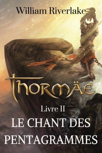 Thormäe: Le Chant des Pentagrammes: Volume 2 (Cycle Thormäe)