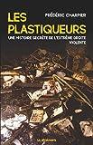 Les plastiqueurs (Cahiers libres) - Format Kindle - 9782348035579 - 12,99 €