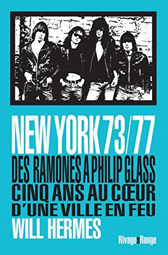 New york 73/77 par Will Hermes