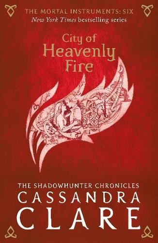 The Mortal Instruments 6: City of Heavenly Fire Cover Image
