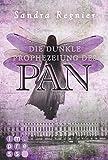 Image de Die Pan-Trilogie 2: Die dunkle Prophezeiung des Pan