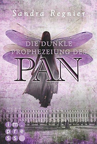 Die Pan-Trilogie 2: Die dunkle Prophezeiung des Pan von [Regnier, Sandra]