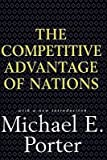 [(The Competitive Advantage of Nations)] [Author: Michael E. Porter] published on (June, 1998)