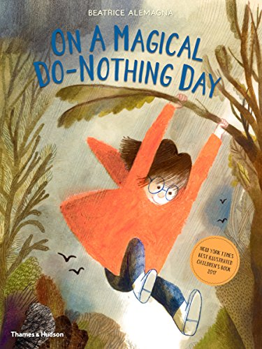 On A Magical Do-Nothing Day por Beatrice Alemagna