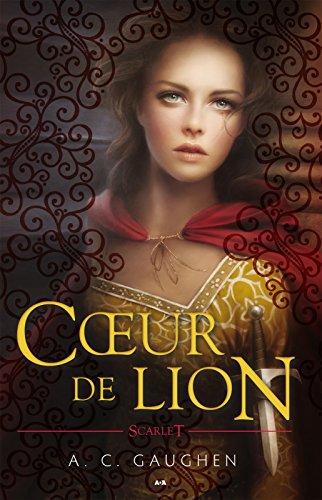 Cœur de lion par [Gaughen, A. C.]