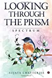 LOOKING THROUGH THE PRISM : Spectrum