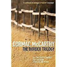 The Border Trilogy: Picador Classic (English Edition)