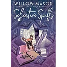 Selective Spells: First in a Paranormal Cozy Mystery Series (Beezley and the Witch Book 1) (English Edition)