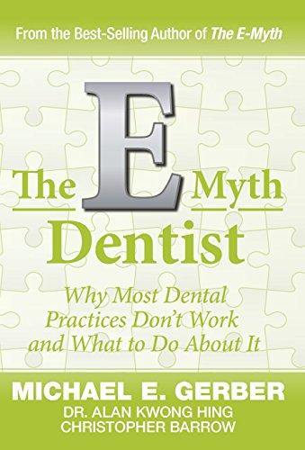 The E-Myth Dentist (E-myth Expert)