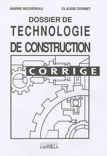 Dossier de technologie de construction : Corrig