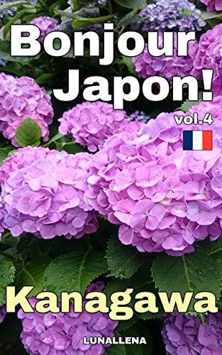 Bonjour Japon! vol.4 Kanagawa