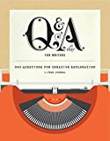 Q & A a Day for Writers: 365 Questions for Creative Exploration: 1-year Journal
