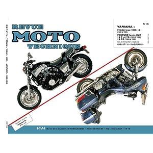 REVUE MOTO TECHNIQUE NUMERO 78 : YAMAHA VMX 12 V-XVZ 12T-TD VENTURI