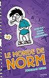 Le Monde de Norm - Bonne humeur contagieuse !