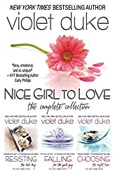 Nice Girl to Love: The Complete Collection (Books 1, 2, and 3) by Duke, Violet (2013) Paperback
