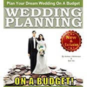 Wedding Planning on a Budget: The Ultimate Wedding Planner and Wedding Organizer to Help Plan Your Dream Wedding on a Budget (Weddings By Sam Siv Book 24) (English Edition)