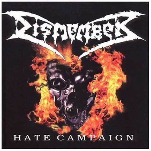 Hate Campaign by Dismember (2011-05-03)