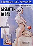 Collection J. M. Parramon, Gestalten im Bad (Collection J. M. Parramón/Malen macht Freude)