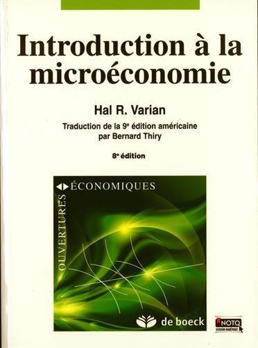 Introduction à la microéconomie de Hal R. Varian (16 janvier 2015) Broché