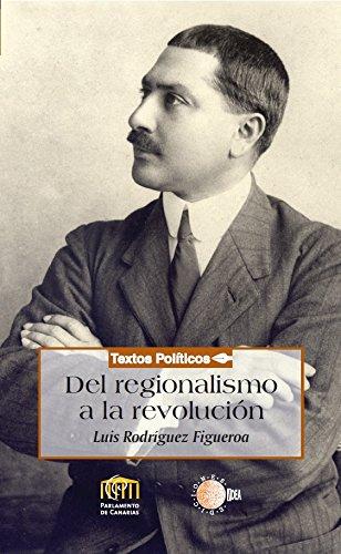 Del regionalismo a la revolución (Biblioteca de textos políticos)