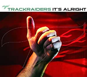 Trackraiders - It's Alright