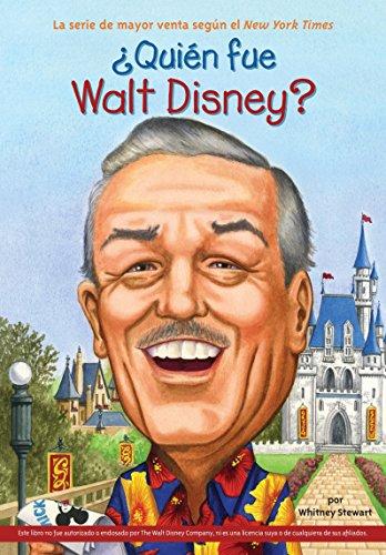 ¿quién Fue Walt Disney? (Quien Fue...?) por Whitney Stewart