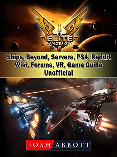 Elite Dangerous, Ships, Beyond, Servers, PS4, Reddit, Wiki, Forums, VR, Game Guide Unofficial (Video-spiel-forum)