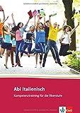 Abi Italienisch: Kompetenztraining für die Oberstufe. Buch
