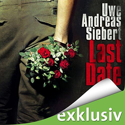 Buchseite und Rezensionen zu 'Last Date' von Uwe Andreas Siebert