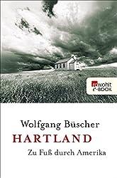 Hartland: Zu Fuß durch Amerika (German Edition)
