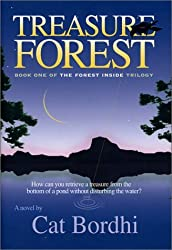 Treasure Forest (The Forest Inside, Book 1) by Cat Bordhi (2003-12-06)