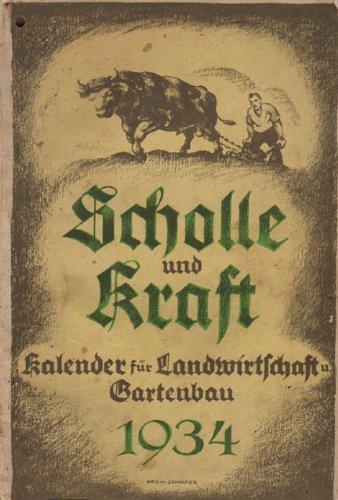 Scholle und Kraft 1934 Kalender für Landwirtschaft und Gartenbau