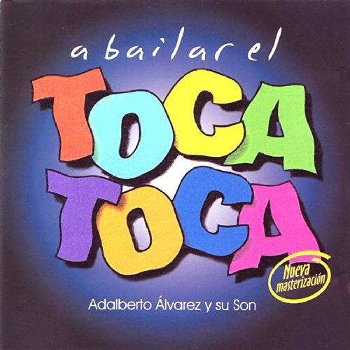 Llegó La Orquesta - Adalberto Alvarez